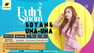 Putri Sinam - Goyang Una-una | New Single (Official Audio)