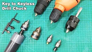 How to replace key chuck to keyless drill chuck