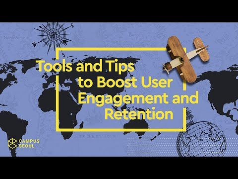 Campus Experts Summit: Tools and Tips to Boost User Engagement and Retention