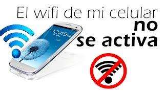 el wifi de mi celular no se activa, solución, diagnostico