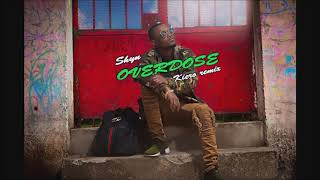 Download Overdose   Shyn Kiero remix MP3 song and Music Video
