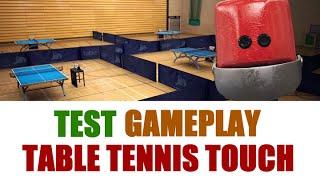 Tennis Table Touch : Test - Gameplay, un jeu de ping-pong excellent