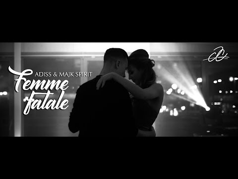 ADiss - FEMME FATALE + MAJK SPIRIT《OFFICIAL VIDEO》