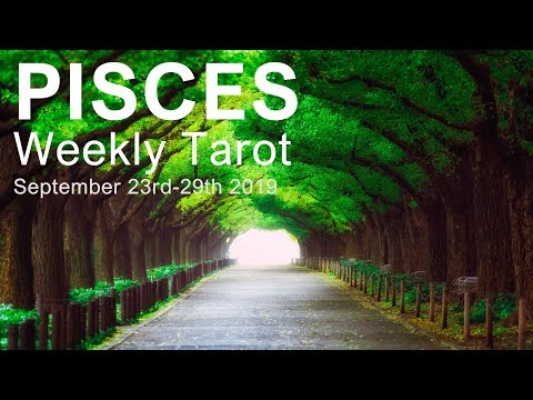 """PISCES WEEKLY TAROT  """"THE DOOR TO ROMANCE OPENS PISCES""""  September 23rd-29th 2019"""