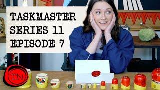 Taskmaster - Series 11 Episode 7 | Full Episode |