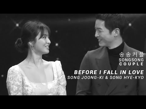 SongSongCouple (송송커플) - BEFORE I FALL IN LOVE - Song Joong Ki (송중기) & Song Hye Kyo (송혜교)