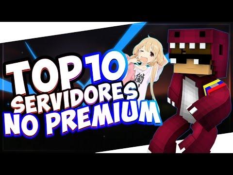TOP 10 MEJORES SERVERS DE MINECRAFT NO PREMIUM 1.9/1.8/1.7 2017