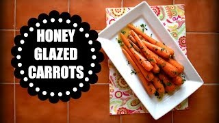 Honey Glazed Carrots (easter Recipe) | Let's Have A Quickie!
