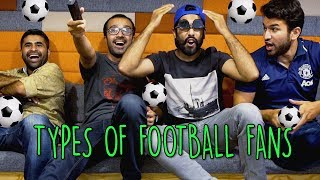 Types of Football Fans | World Cup 2018 Special | MangoBaaz