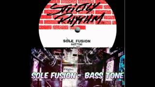 Sole Fusion - Bass Tone (underground network mix)