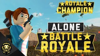 *NEW* ROBLOX BATTLE ROYALE (Alone: Battle Royale)