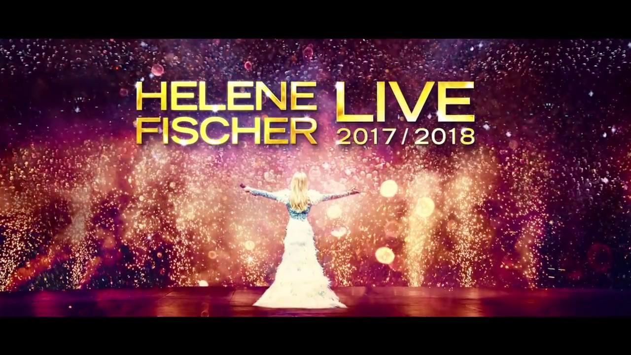 Helene Fischer Die Neue Tour 2017 2018 Deutschland österreich