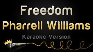 Pharrell Williams - Freedom (Karaoke Version)