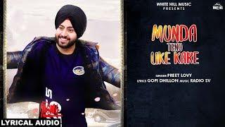 Munda Tenu Like Kare (Lyrical Audio)   Preet Lovy   Latest Punjabi Song 2019   White Hill Music