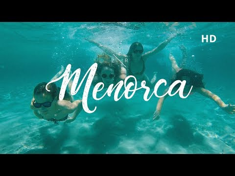 MENORCA 2017 - Paradise in Spain! (HD & DRONE)
