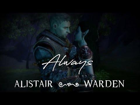 Always  Alistair x Warden  Dragon Age: Origins