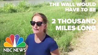 The Border Where Trump Would Build A Wall | Short Take | NBC News