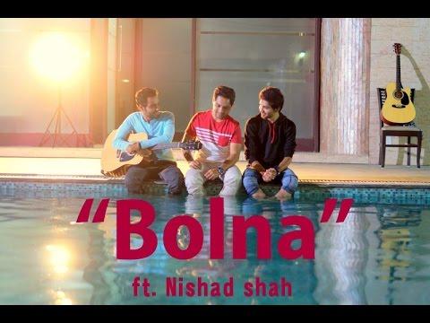 Bolna - Kapoor & sons | Cover By Nishad Shah | Arijit Singh