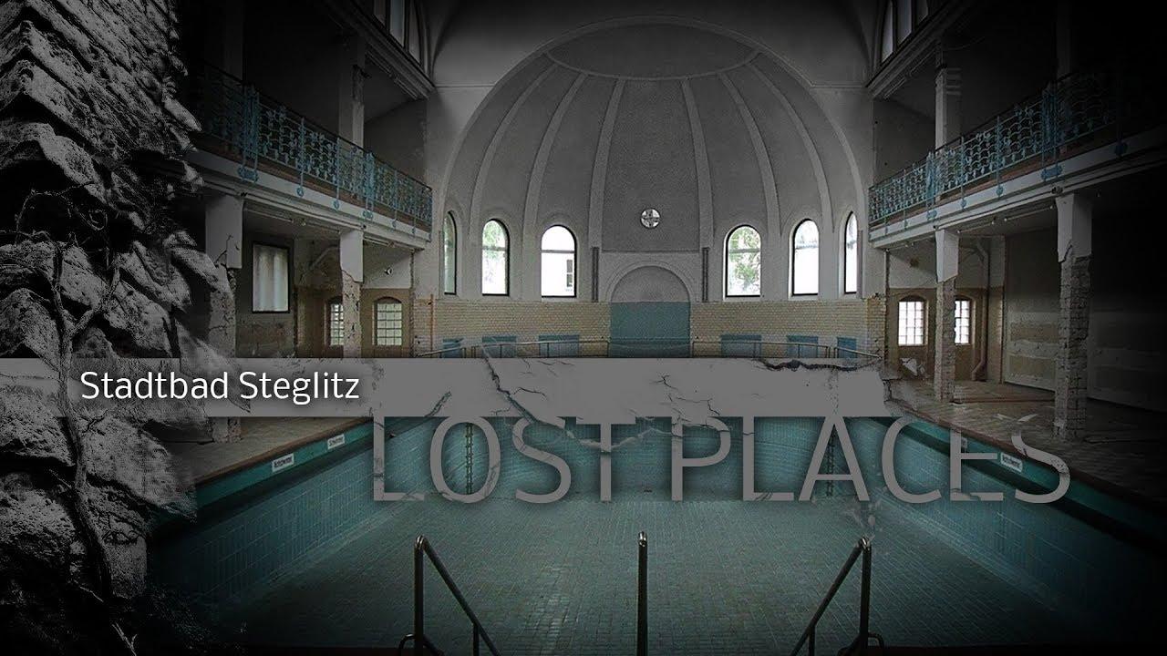 LOST PLACES | Stadtbad Steglitz Steglitz-Zehlendorf Berlin ...