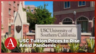 USC Tuition Prices to Rise Amid Pandemic