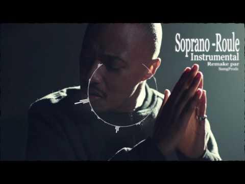 Soprano - Roule [ INSTRUMENTAL ] Remake