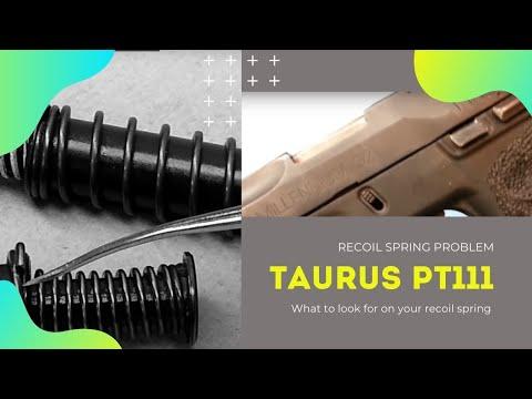 Taurus PT111 G2 Spring Problem and Fix - Taurus PT111 Recoil Spring