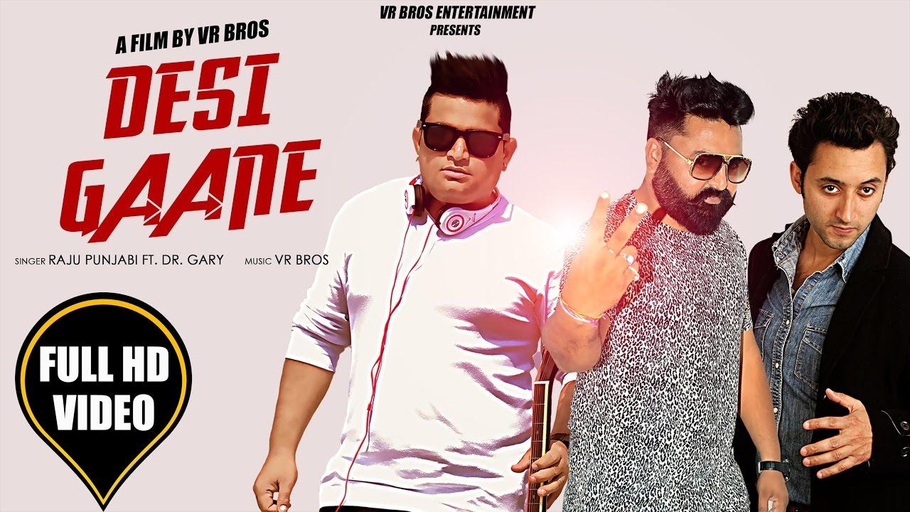 Desi Ganne | Raju Punjabi Ft Dr Gary | Latest Haryanvi Song 2017 | VR Bros Entertaiment