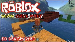 ROBLOX - Super Check Point - No Deaths Run