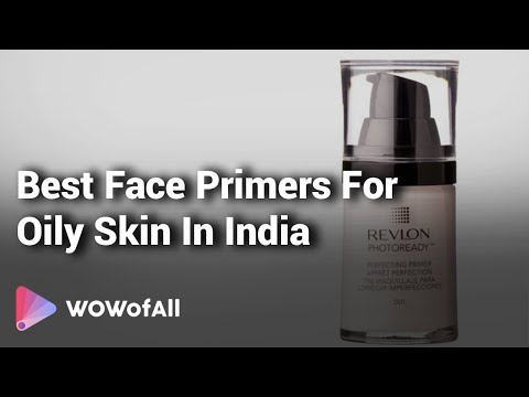 10 Best Face Primers For Oily Skin In India 2018 With Price Youtube