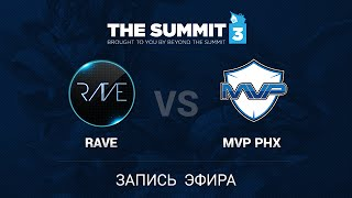 Rave -vs- MVP.Phoenix, The Summit 3 SEA, GrandFinal, game 3