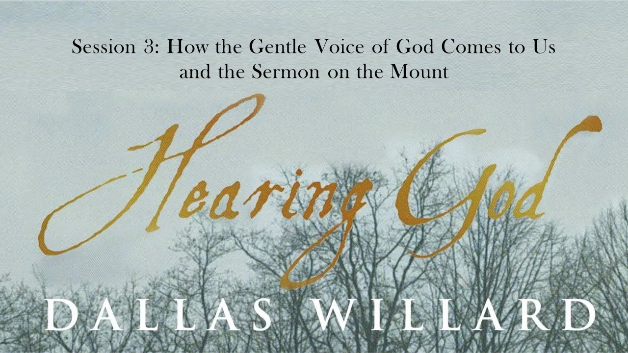 Download Dallas Willard - Hearing God Retreat session 3 - How the Gentle Voice of God Comes to Us