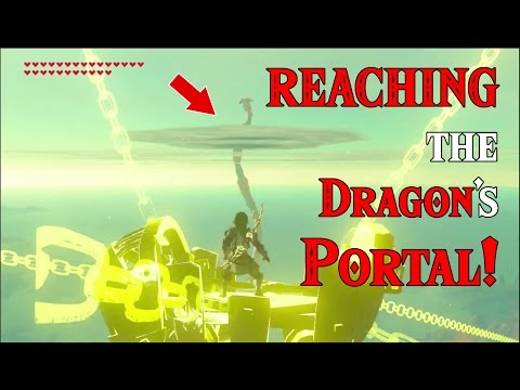 REACHING the Dragon's PORTAL! Epic? YES! Doing the Impossible in Zelda Breath of the Wild