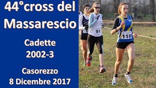 Casorezzo 1500m cadette 2002 44°Cross del Massarescio 8 Dicembre 2017