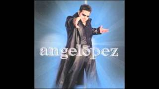 Watch Angel Lopez Todavia No Se Ha Escrito video