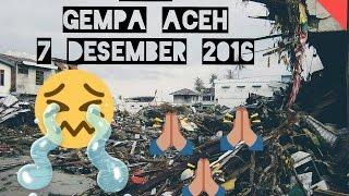 VIDEO LIVE Detik-Detik GEMPA 6,4 SR ACEH 7 Desember 2016
