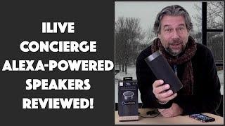iLive Concierge Alexa-Powered Speaker -- REVIEWED!