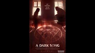 Песнь тьмы / A Dark Song (2016) | Трейлер