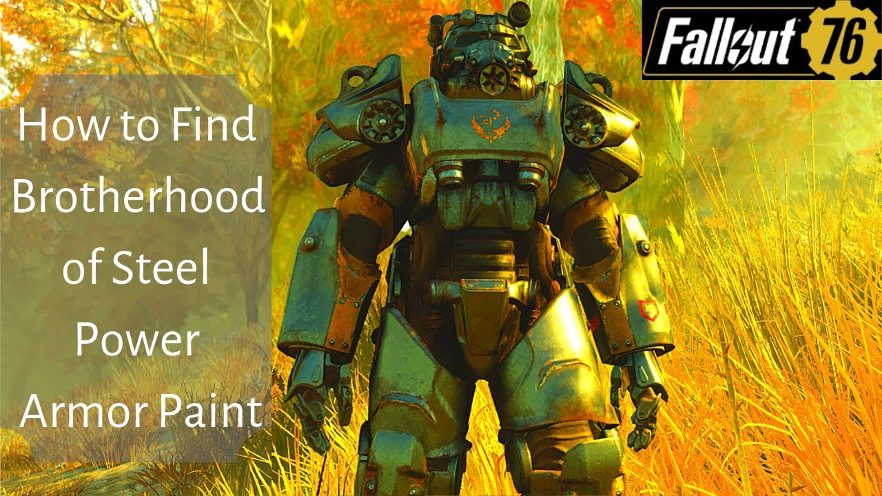 How to Find Brotherhood of Steel Power Armor Paint in Fallout 76