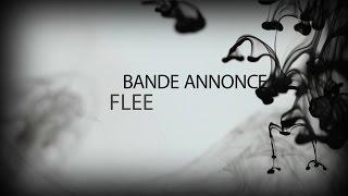 Flee - Bande Annonce saga MP3