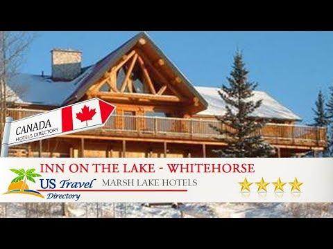 Inn On The Lake - Whitehorse - Marsh Lake Hotels, Canada