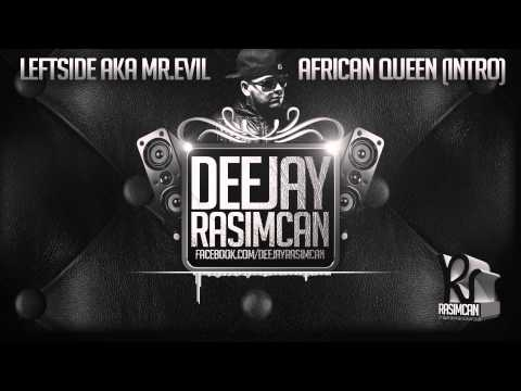 Leftside - African Queen (DJ Rasimcan Pull Up Riddim)