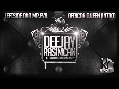 Leftside - African Queen (DJ Rasimcan Pull Up Riddim)
