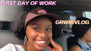 FIRST DAY OF WORK GRWM/VLOG||Dunkin Donuts