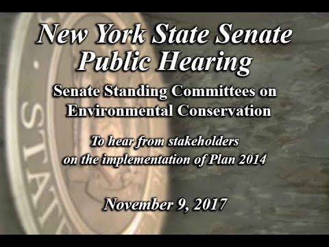 NYS Senate Committees on Environmental Conservation Public Hearing 11/9/17