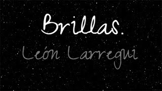 León  Larregui - Brillas (LETRA)