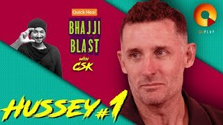 Michael Hussey Part 1 | Quick Heal Bhajji Blast With CSK | QuPlayTV