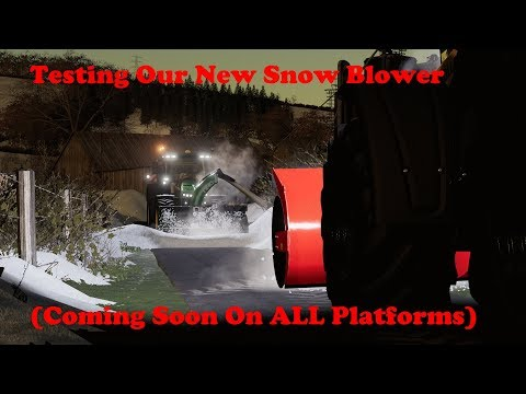 fs19-|-testing-our-new-snow-blower!-coming-soon-on-modhub-(all-platforms!)