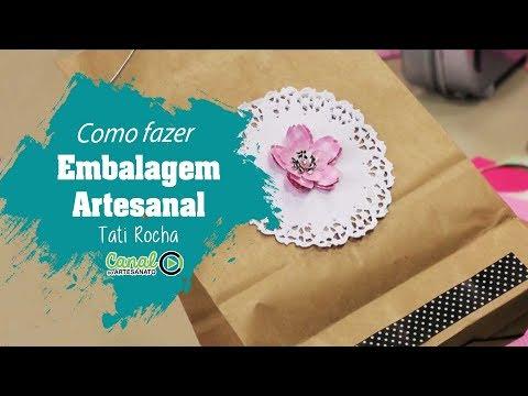 Como Fazer - Embalagens Artesanais Com Tati Rocha