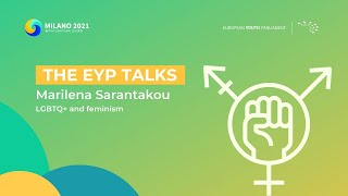The EYP Talks | LGBTQ+ and Feminism - Marilena Sarantakou