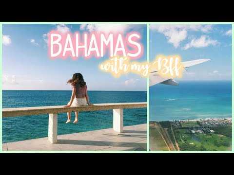 Traveling to the Bahamas with my BFF at 15